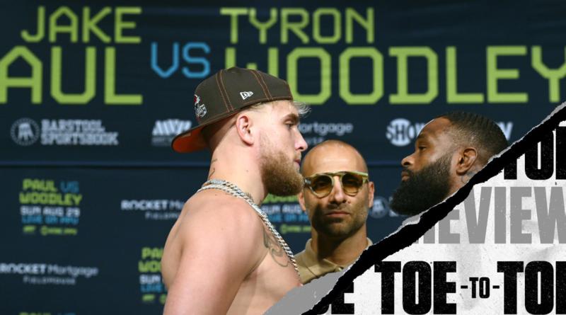 Jake Paul vs. Tyron Woodley Toe-to-Toe Preview – Uma análise completa